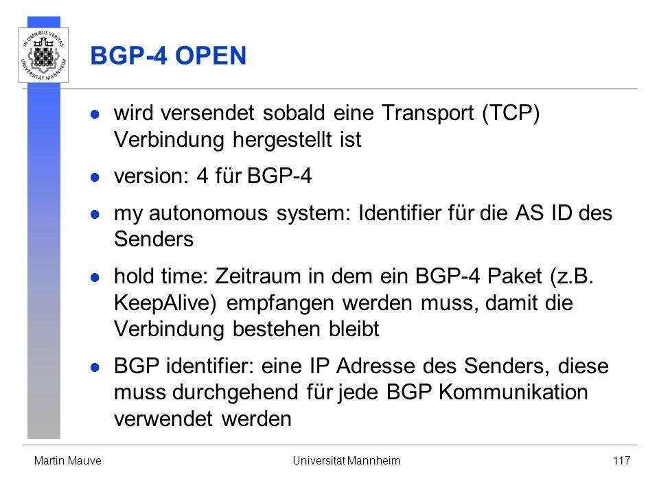 BGP-4 OPEN wird versendet sobald eine Transport (TCP) Verbindung hergestellt ist. version: 4 für BGP-4.
