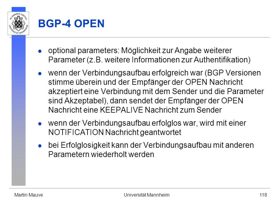 BGP-4 OPEN optional parameters: Möglichkeit zur Angabe weiterer Parameter (z.B. weitere Informationen zur Authentifikation)