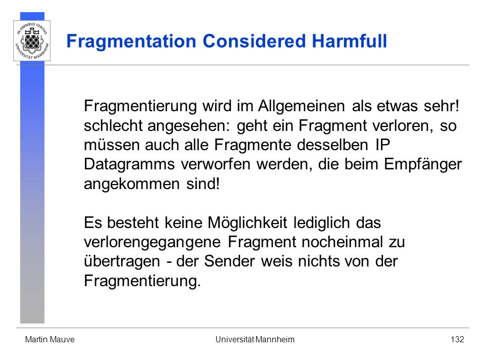 Fragmentation Considered Harmfull