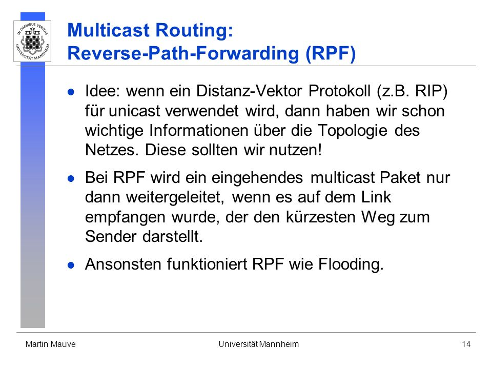 Multicast Routing: Reverse-Path-Forwarding (RPF)
