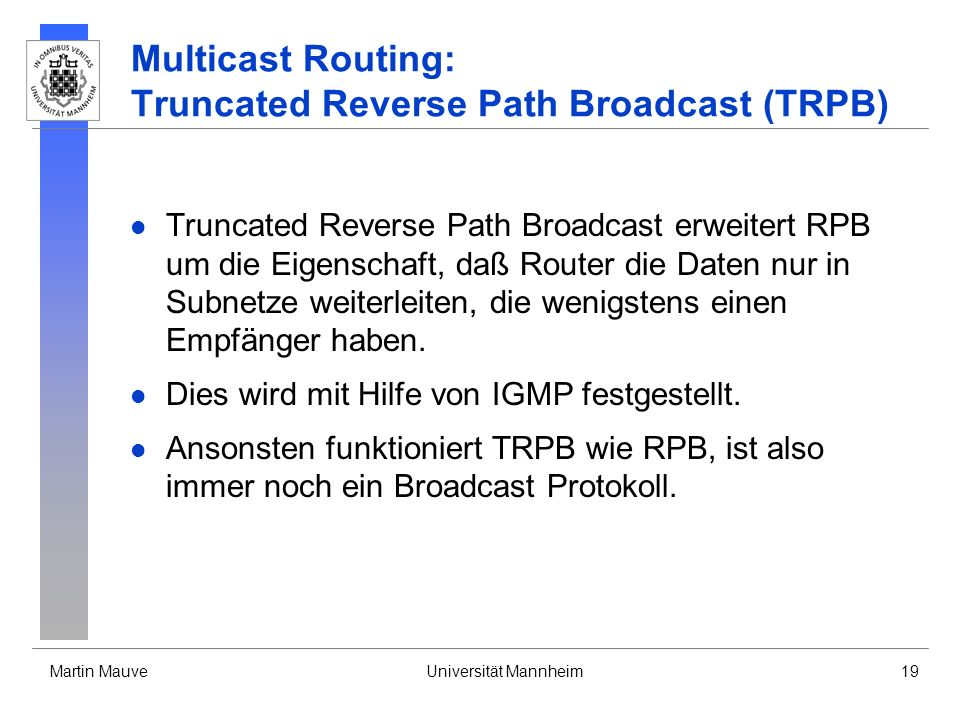 Multicast Routing: Truncated Reverse Path Broadcast (TRPB)