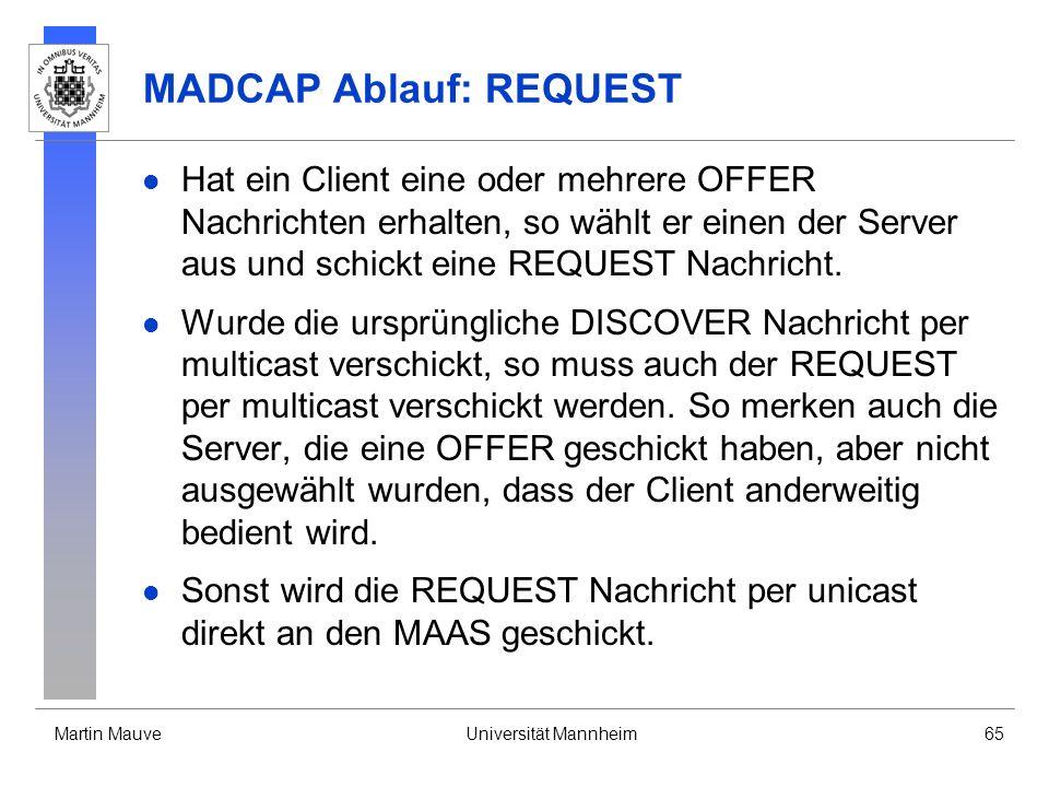 MADCAP Ablauf: REQUEST