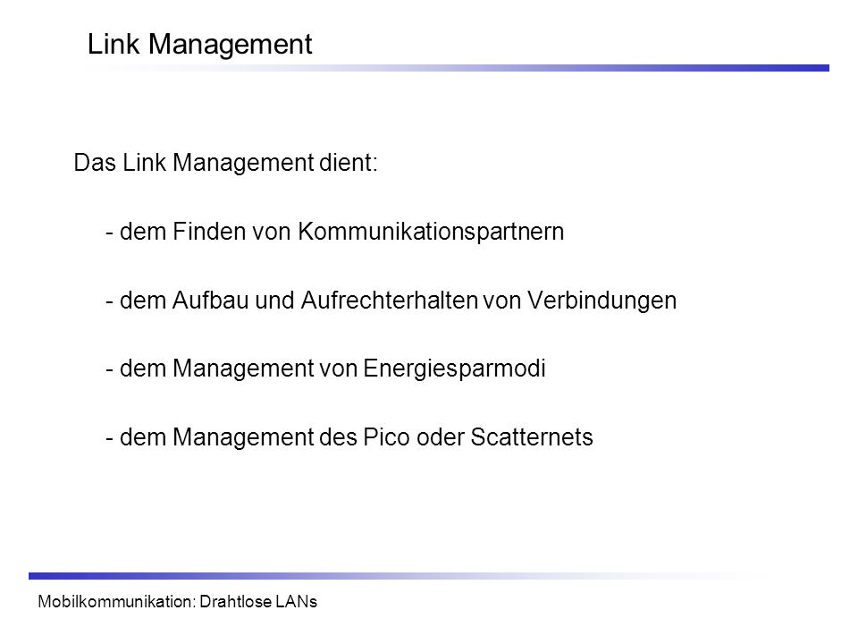 Link Management Das Link Management dient: