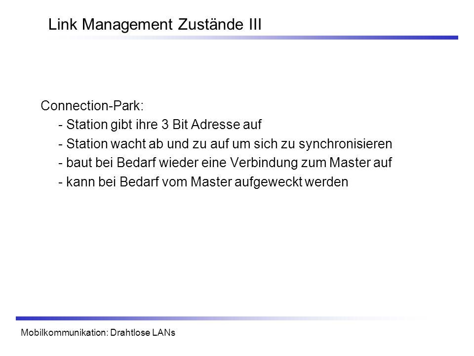 Link Management Zustände III