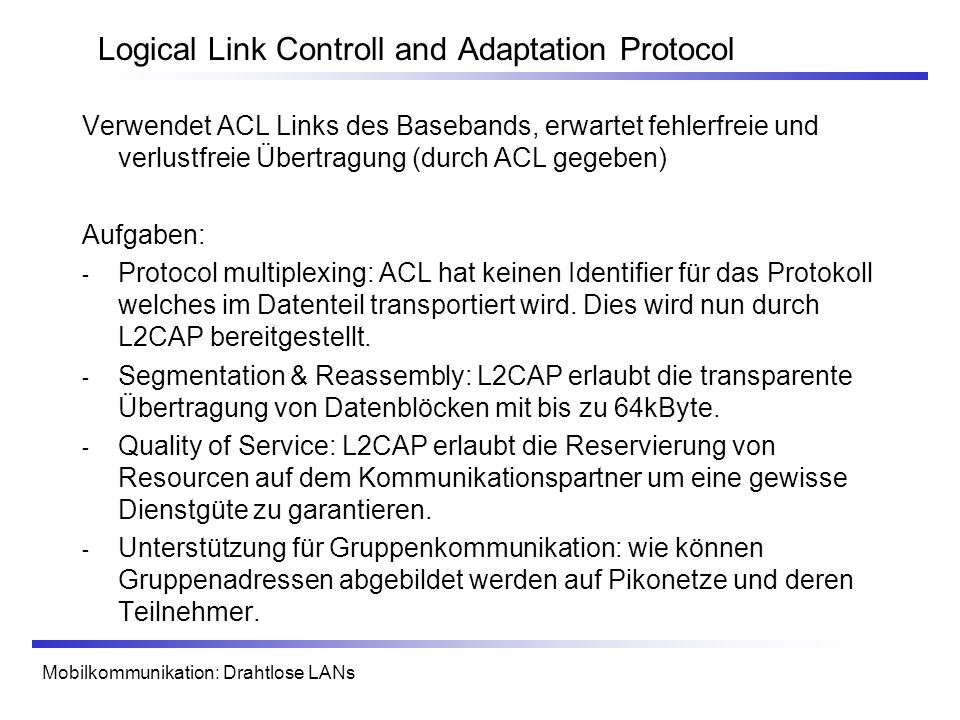 Logical Link Controll and Adaptation Protocol