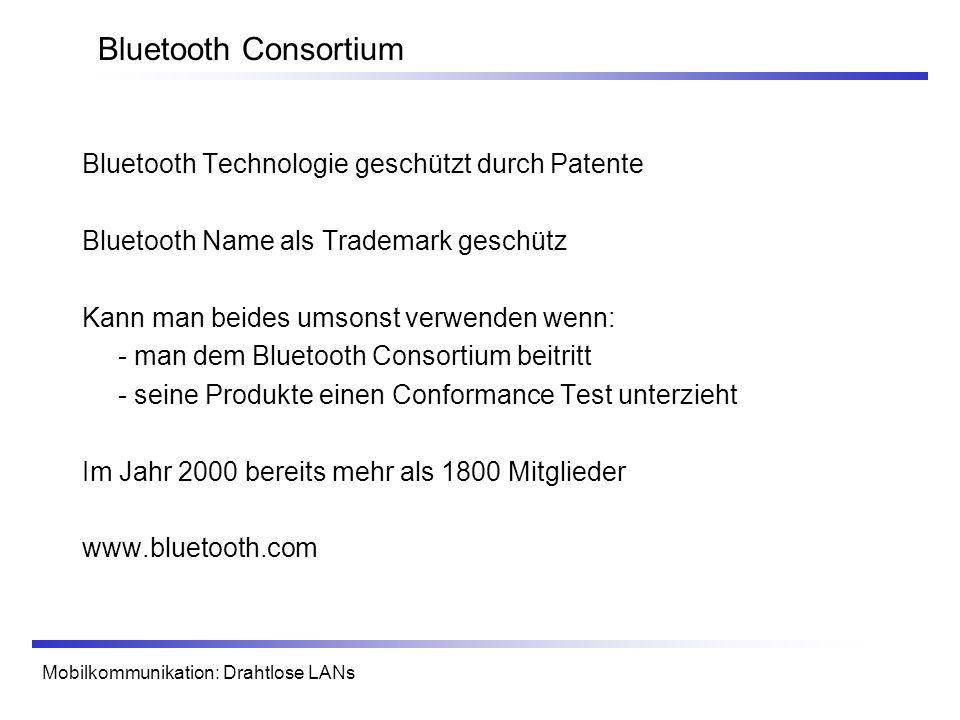 Bluetooth Consortium Bluetooth Technologie geschützt durch Patente