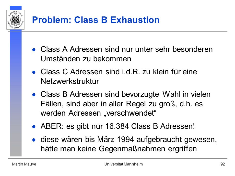 Problem: Class B Exhaustion