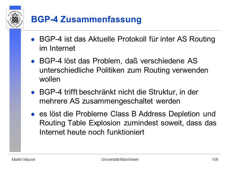 BGP-4 Zusammenfassung BGP-4 ist das Aktuelle Protokoll für inter AS Routing im Internet.