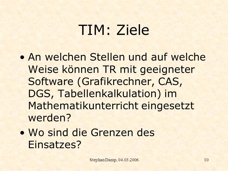 TIM: Ziele