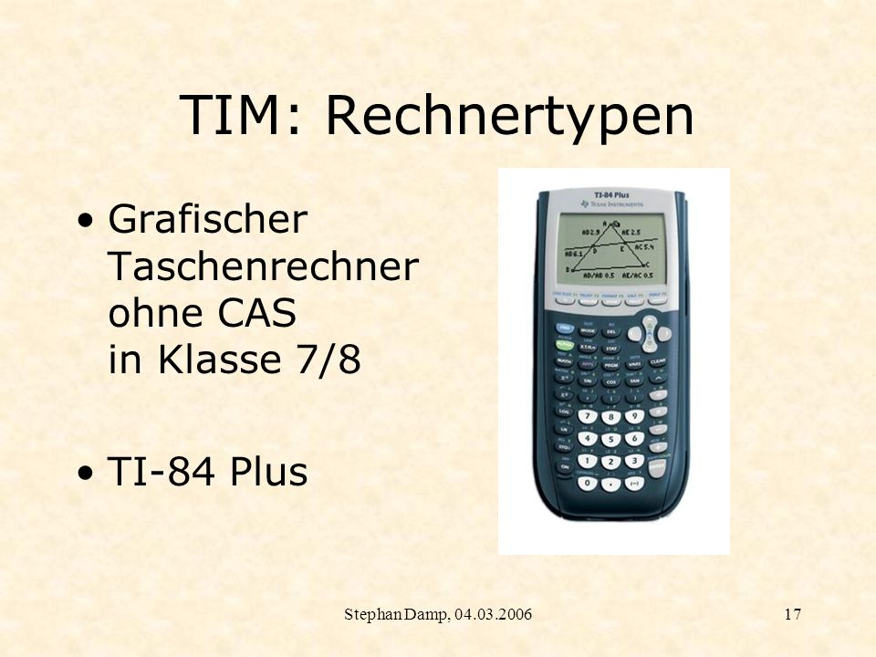TIM: Rechnertypen Grafischer Taschenrechner ohne CAS in Klasse 7/8