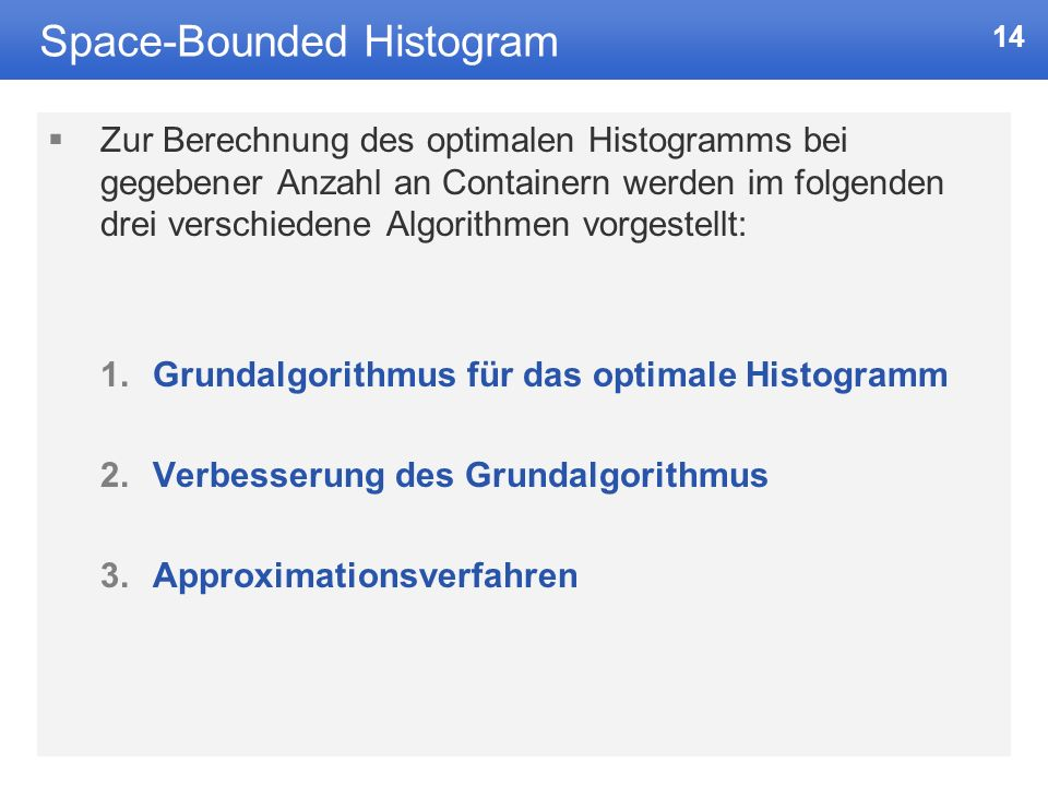 Space-Bounded Histogram