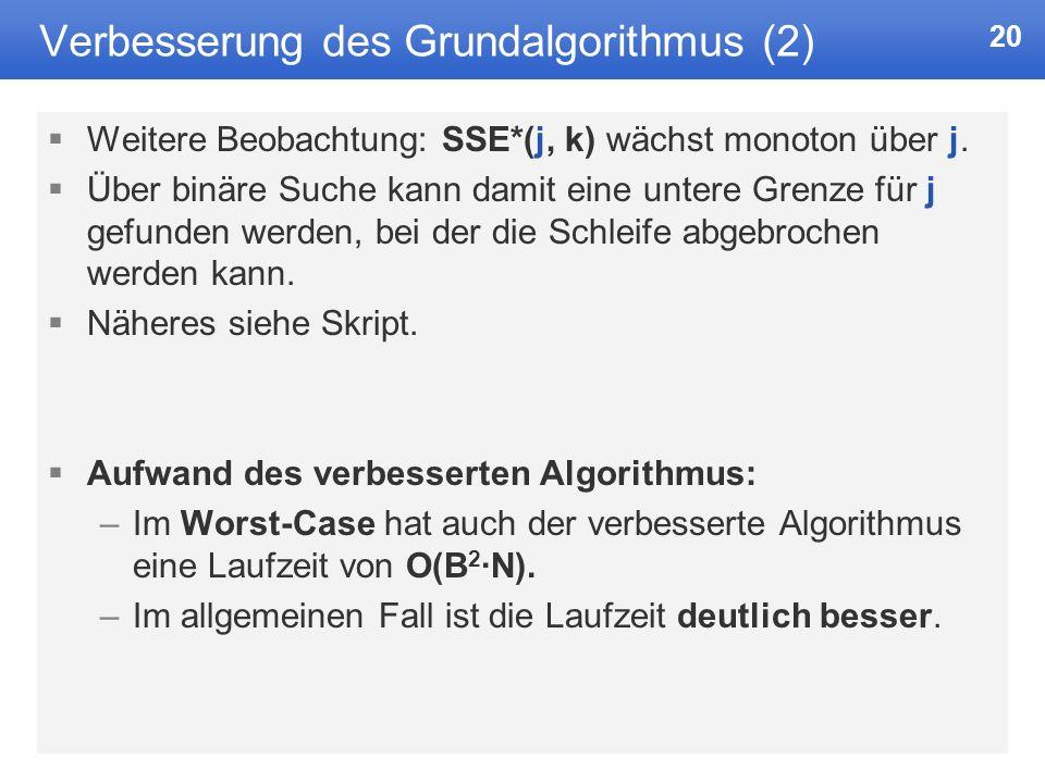 Verbesserung des Grundalgorithmus (2)