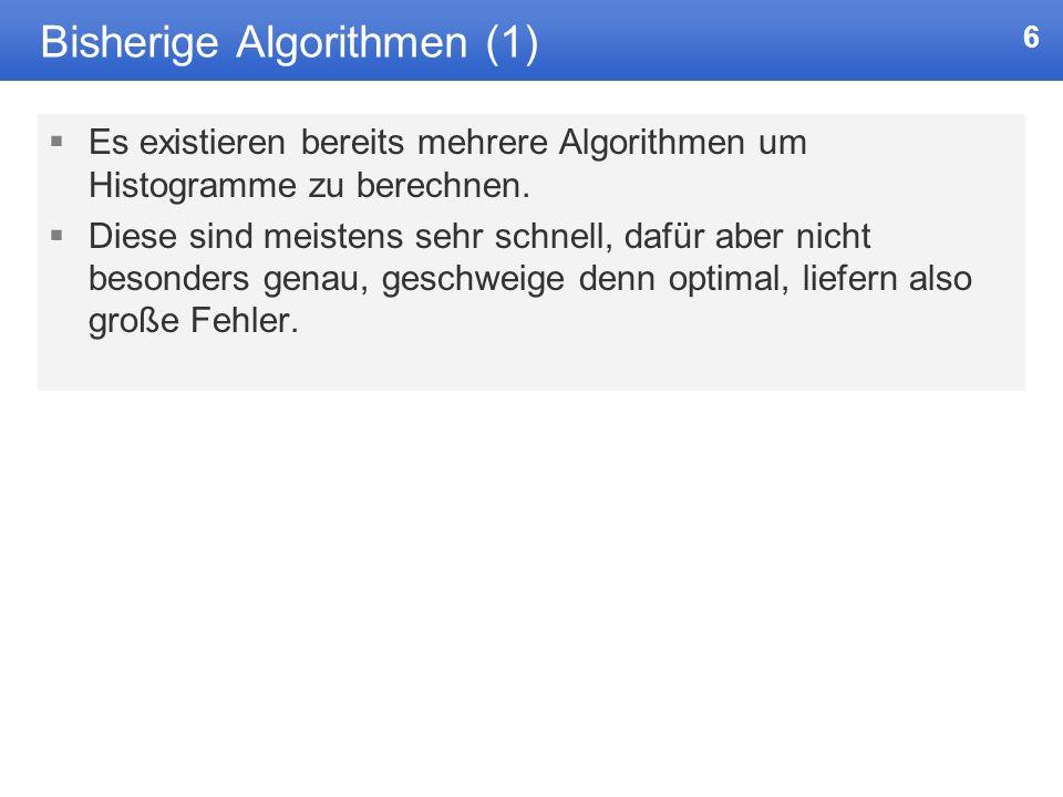 Bisherige Algorithmen (1)
