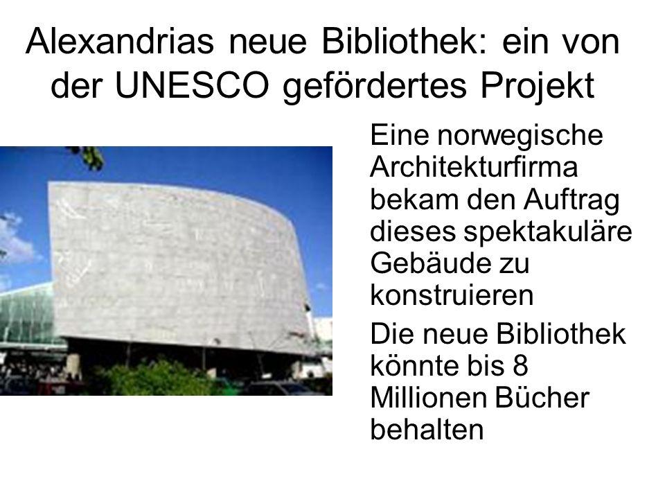 Alexandrias neue Bibliothek: ein von der UNESCO gefördertes Projekt