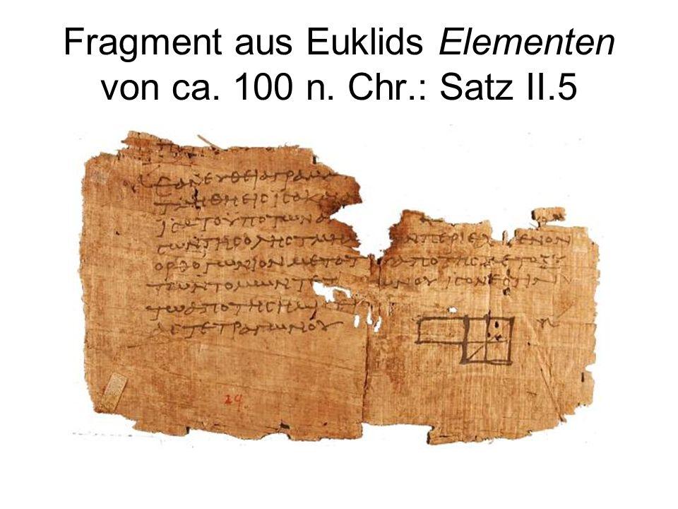 Fragment aus Euklids Elementen von ca. 100 n. Chr.: Satz II.5