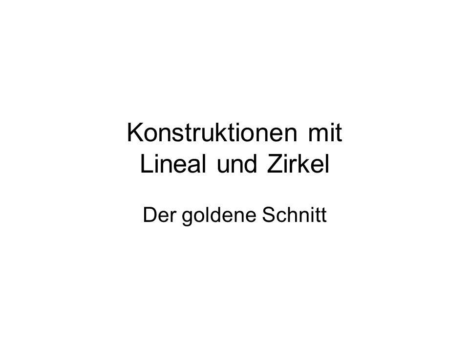 Konstruktionen mit Lineal und Zirkel