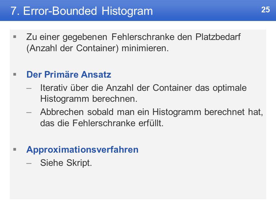 7. Error-Bounded Histogram