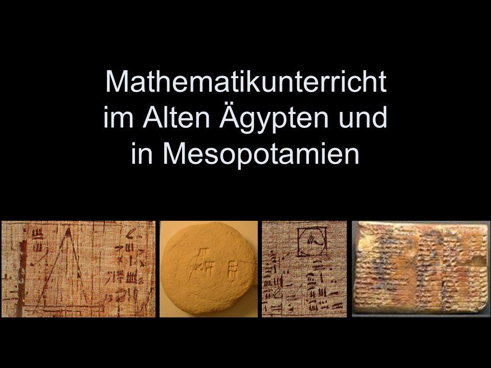Mathematikunterricht im Alten Ägypten und in Mesopotamien