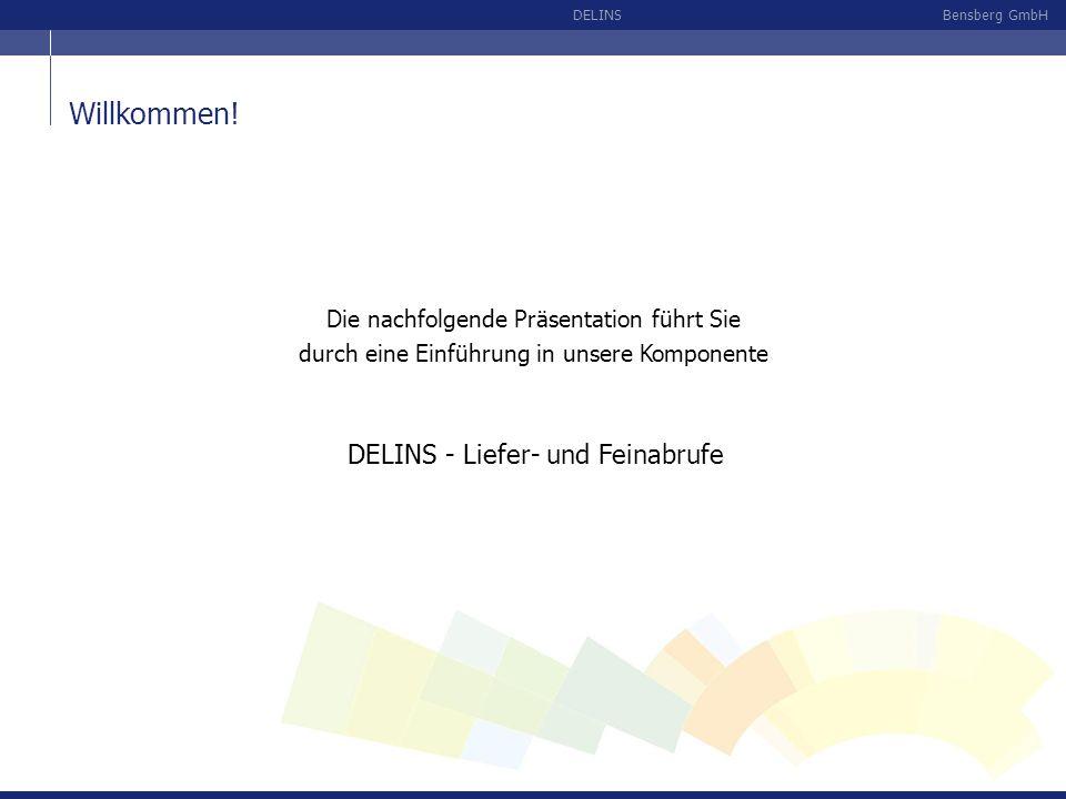 Willkommen! DELINS - Liefer- und Feinabrufe
