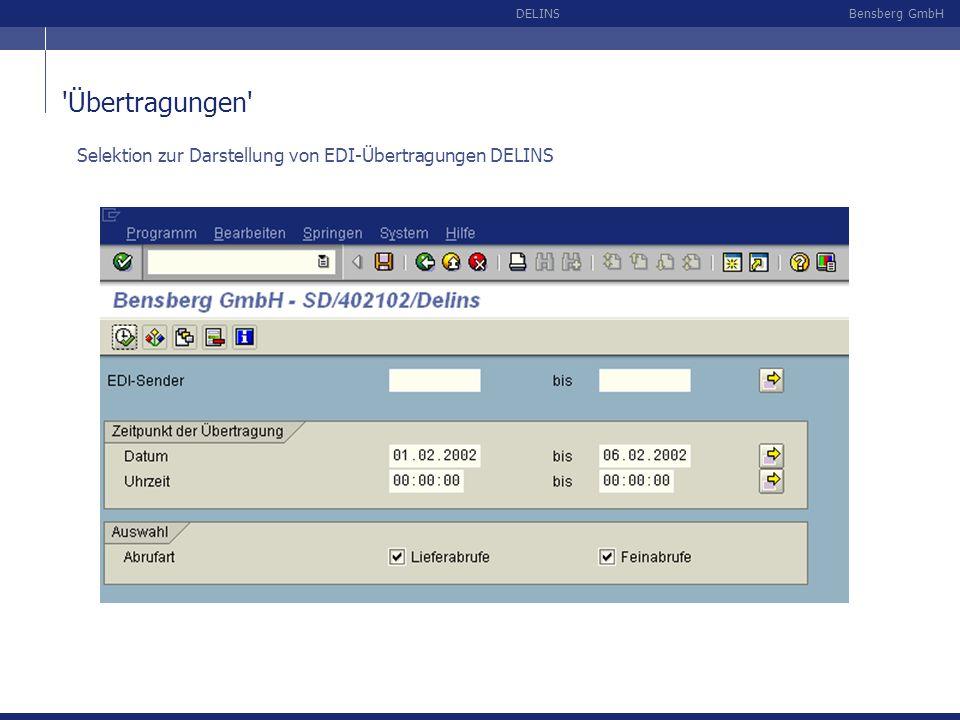 Übertragungen Selektion zur Darstellung von EDI-Übertragungen DELINS