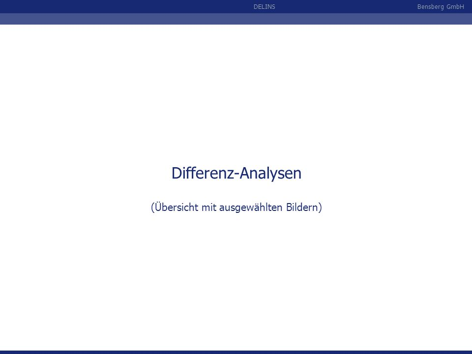 Differenz-Analysen (Übersicht mit ausgewählten Bildern)