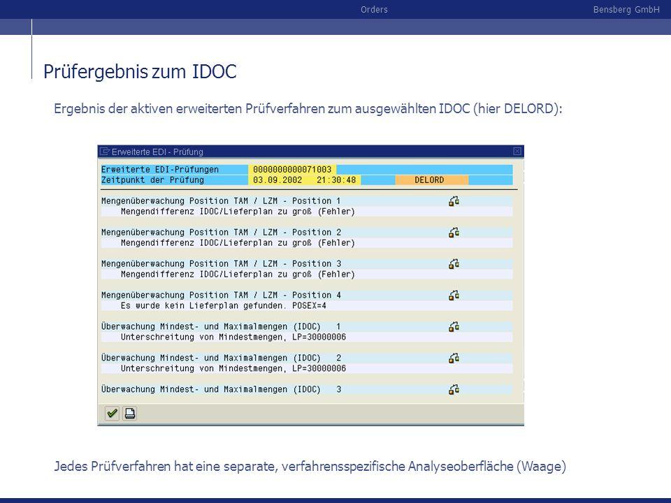 Prüfergebnis zum IDOC Ergebnis der aktiven erweiterten Prüfverfahren zum ausgewählten IDOC (hier DELORD):