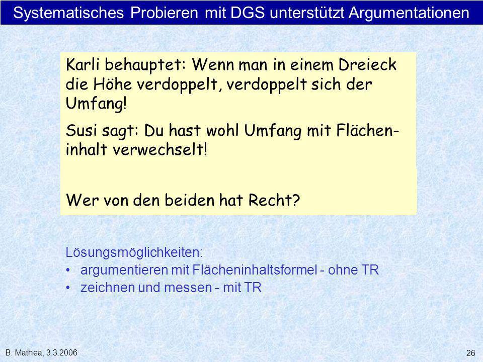 Systematisches Probieren mit DGS unterstützt Argumentationen