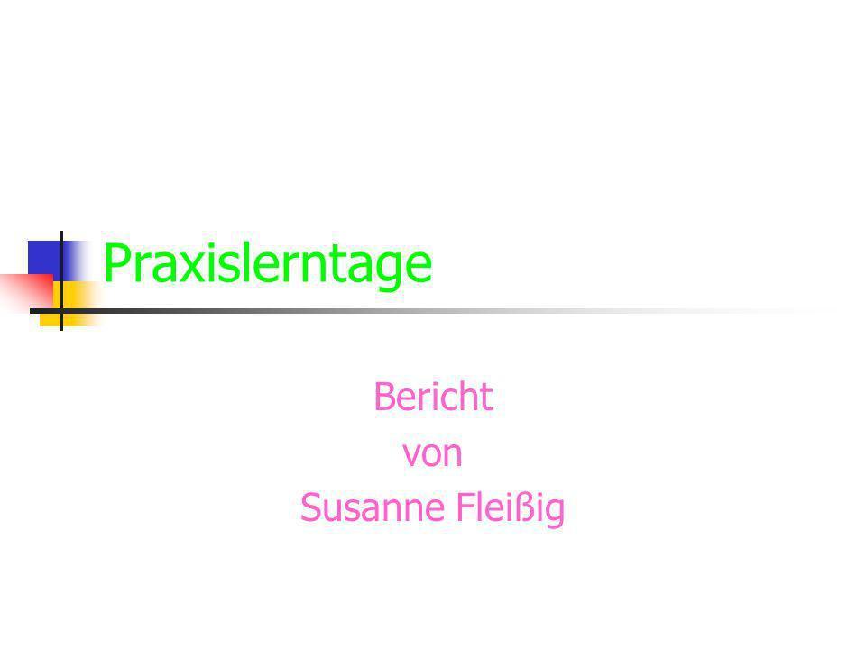 Bericht von Susanne Fleißig