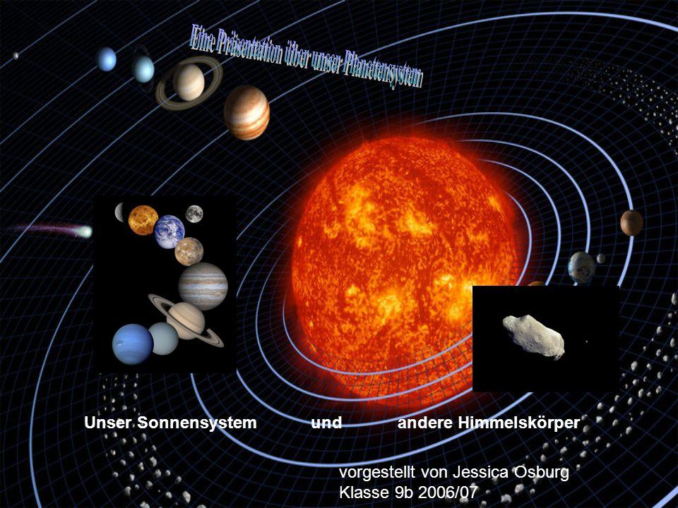 Eine Präsentation über unser Planetensystem