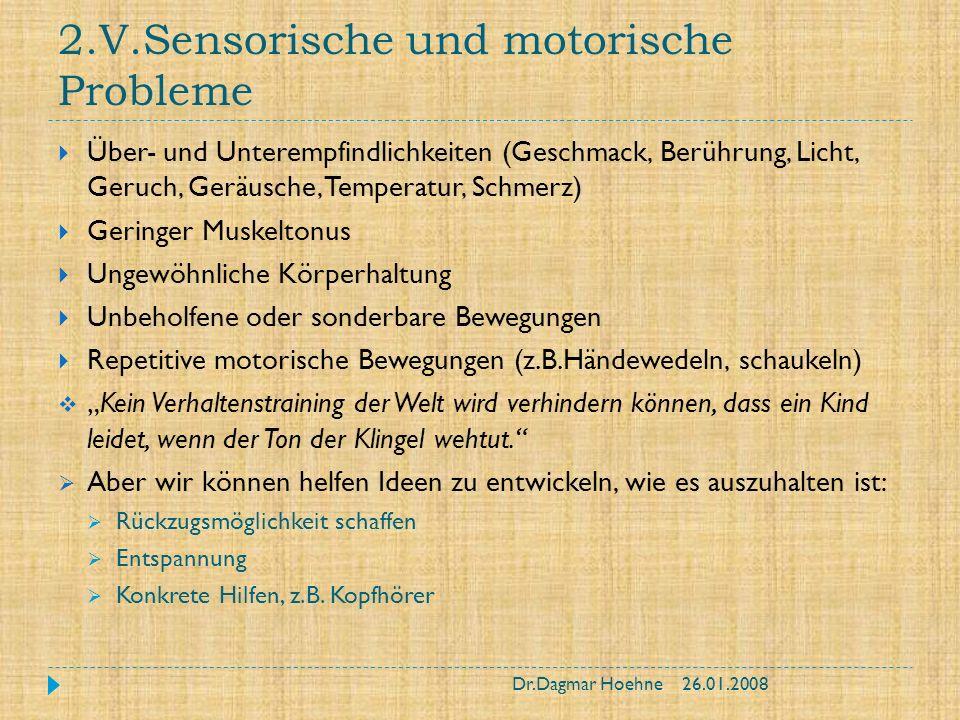 2.V.Sensorische und motorische Probleme