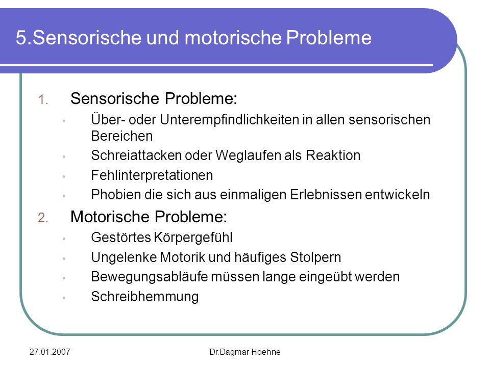 5.Sensorische und motorische Probleme