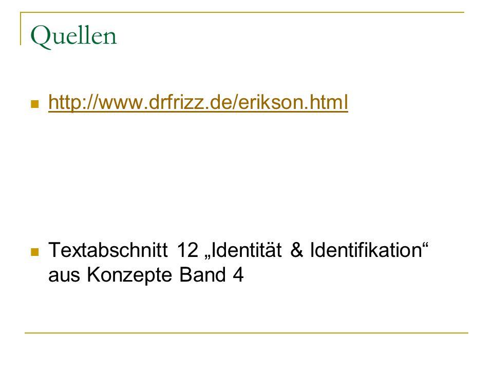 Quellen http://www.drfrizz.de/erikson.html