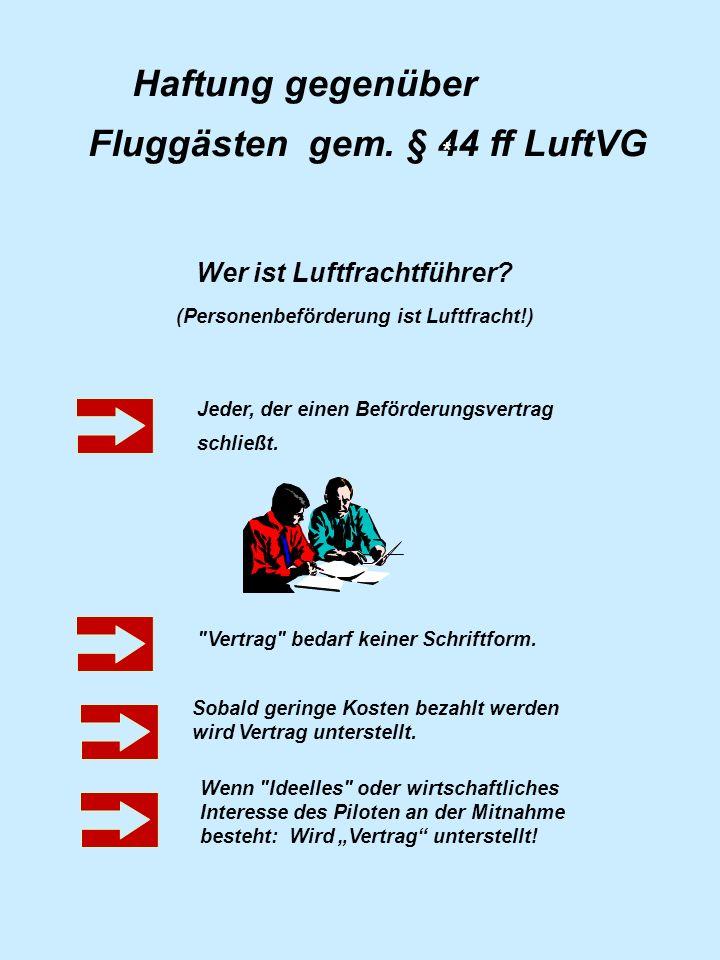 Fluggästen gem. § 44 ff LuftVG