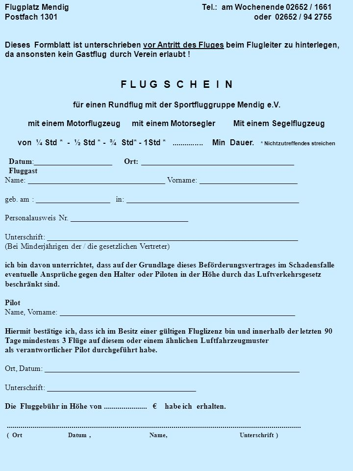 F L U G S C H E I N Flugplatz Mendig Tel.: am Wochenende 02652 / 1661