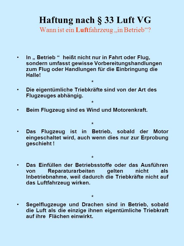 """Haftung nach § 33 Luft VG Wann ist ein Luftfahrzeug """"in Betrieb"""