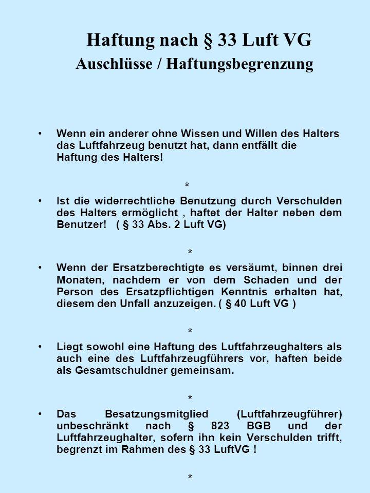Haftung nach § 33 Luft VG Auschlüsse / Haftungsbegrenzung
