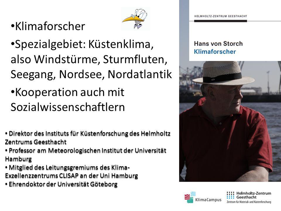 Hans von Storch Hans von Storch Klimaforscher
