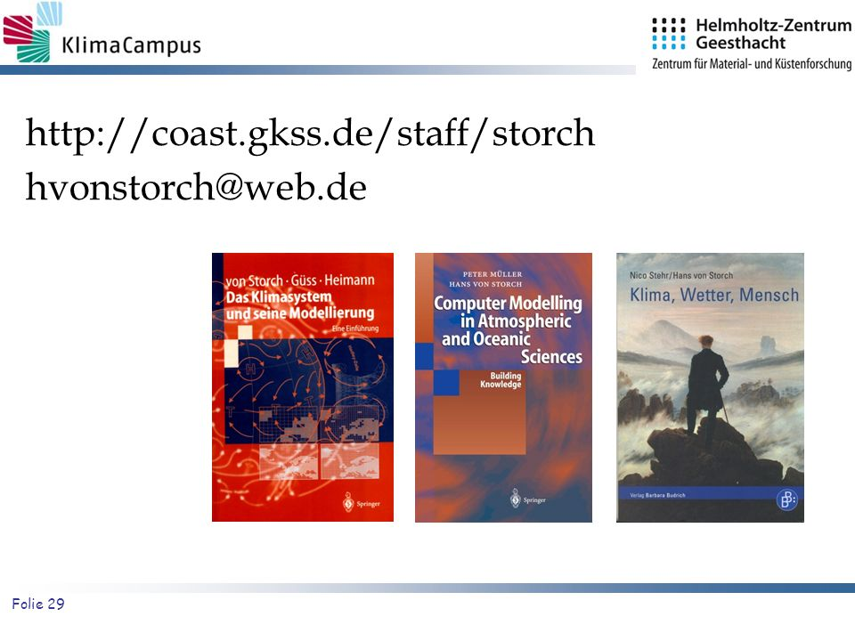 http://coast.gkss.de/staff/storch hvonstorch@web.de 29