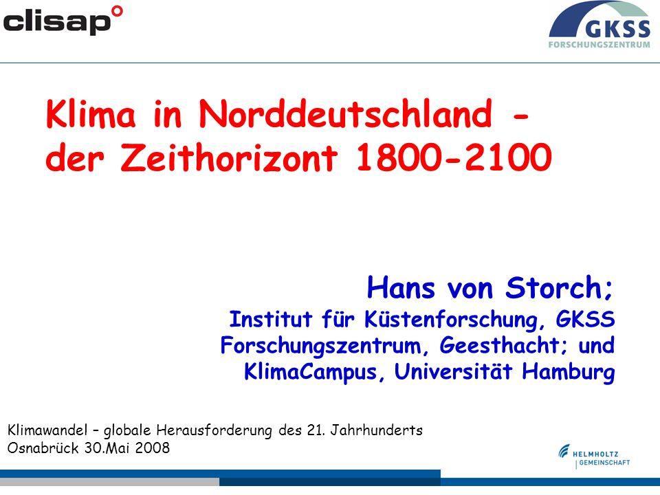 Klima in Norddeutschland - der Zeithorizont 1800-2100