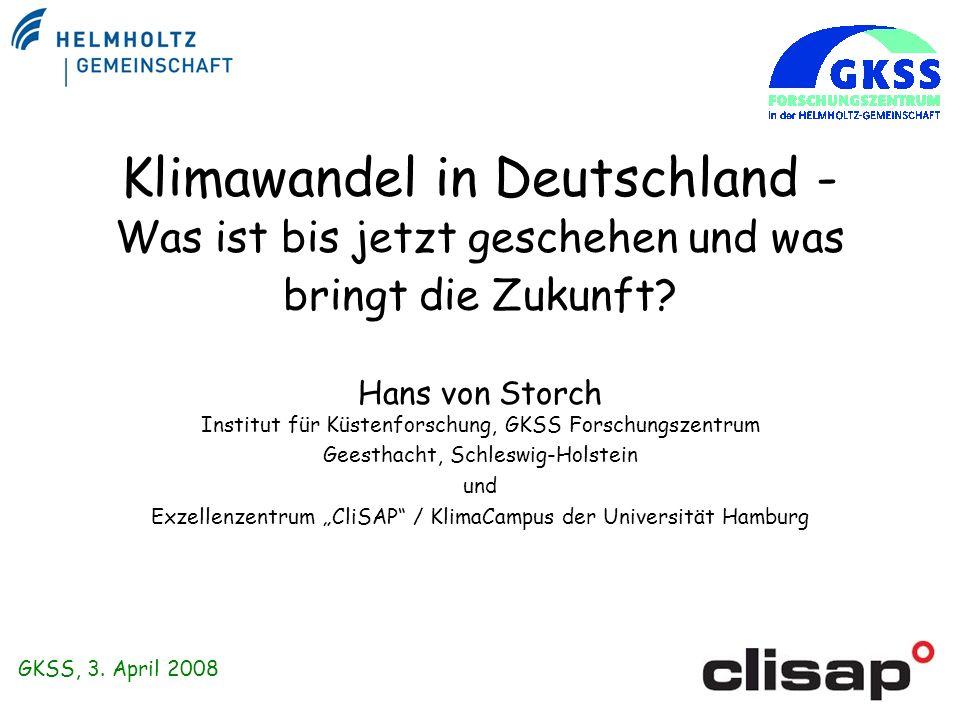 Klimawandel in Deutschland - Was ist bis jetzt geschehen und was bringt die Zukunft