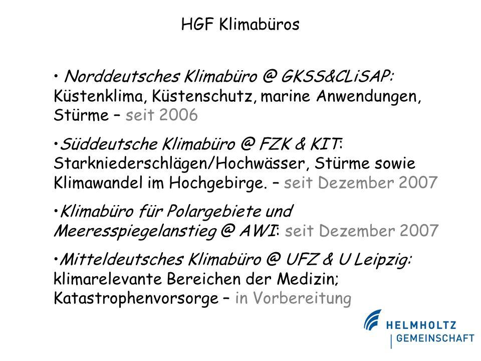 HGF Klimabüros Norddeutsches Klimabüro @ GKSS&CLiSAP: Küstenklima, Küstenschutz, marine Anwendungen, Stürme – seit 2006.
