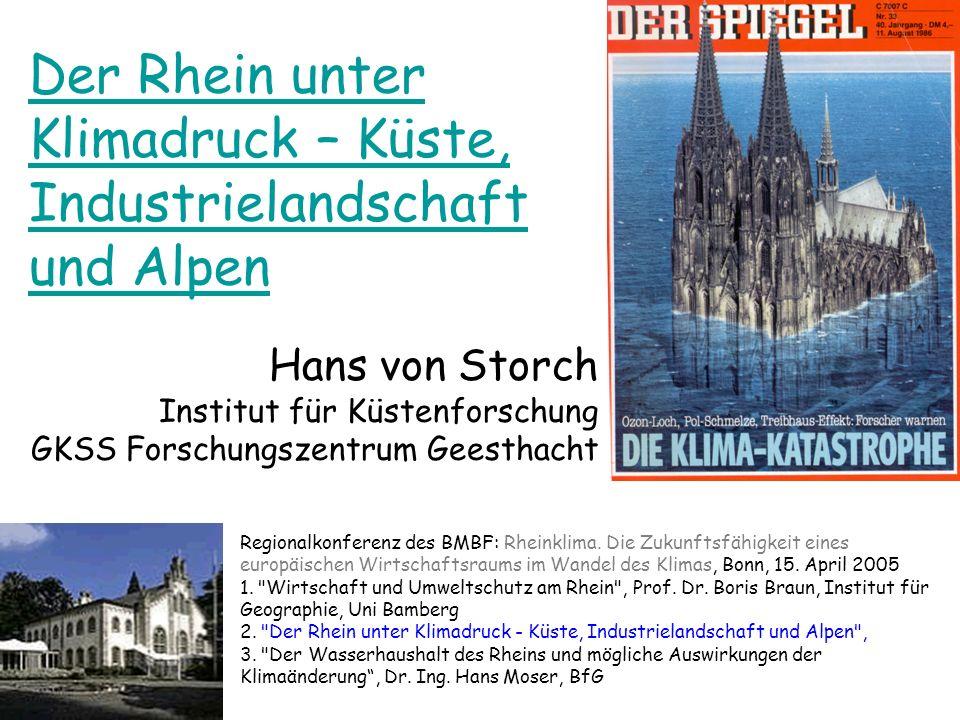 Der Rhein unter Klimadruck – Küste, Industrielandschaft und Alpen
