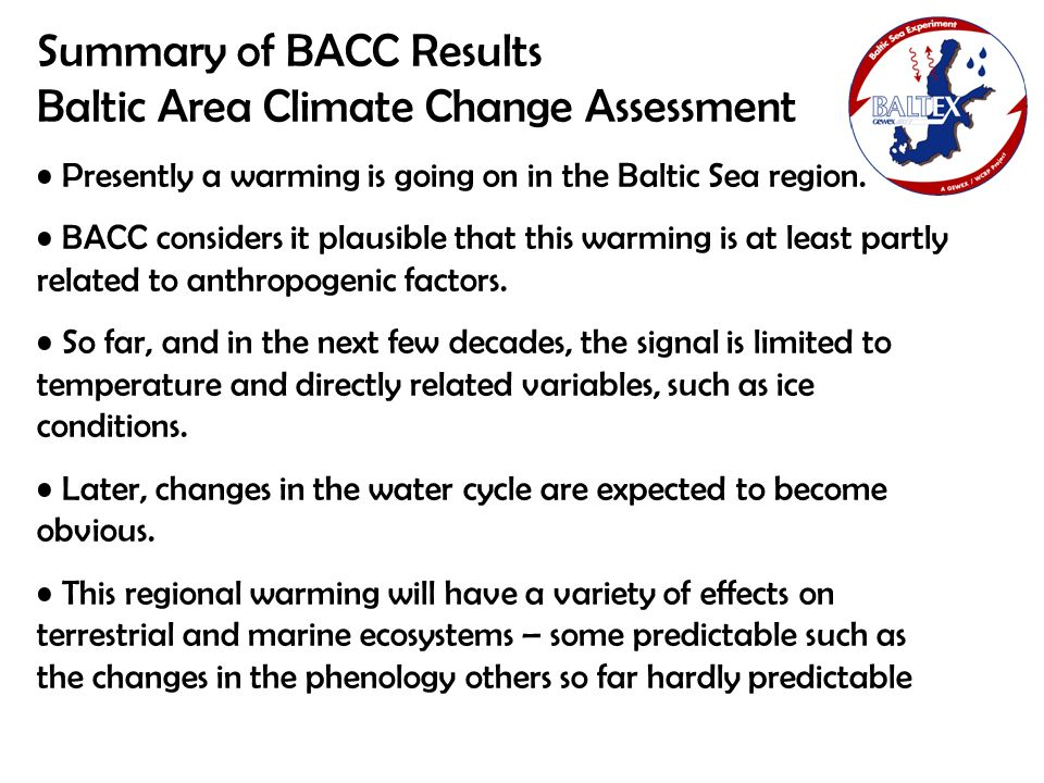 Summary of BACC Results Baltic Area Climate Change Assessment