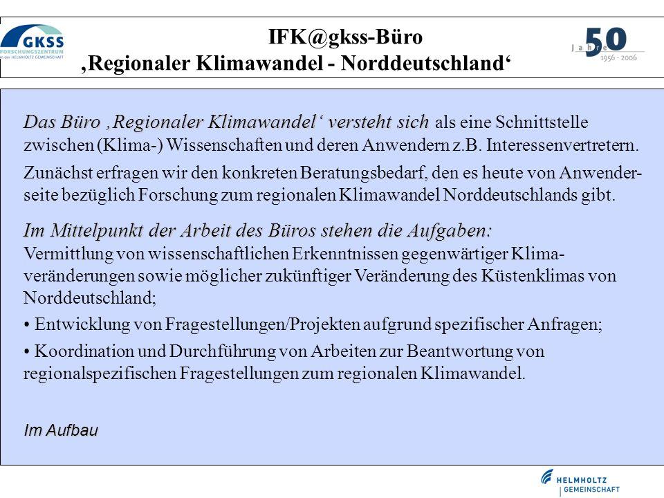 IFK@gkss-Büro 'Regionaler Klimawandel - Norddeutschland'