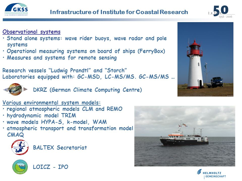 Infrastructure of Institute for Coastal Research