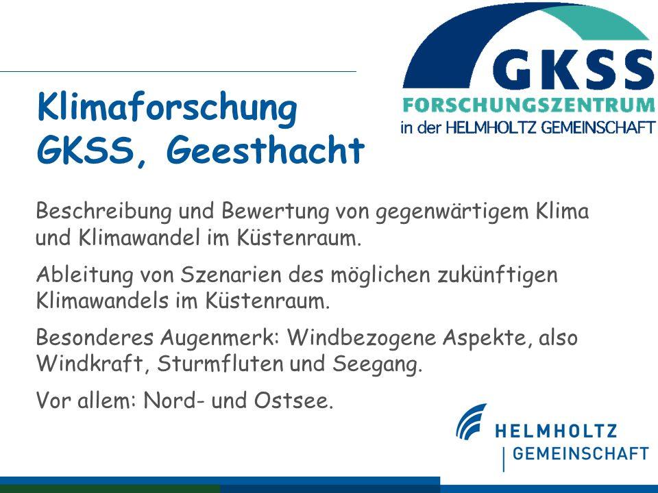 Klimaforschung GKSS, Geesthacht