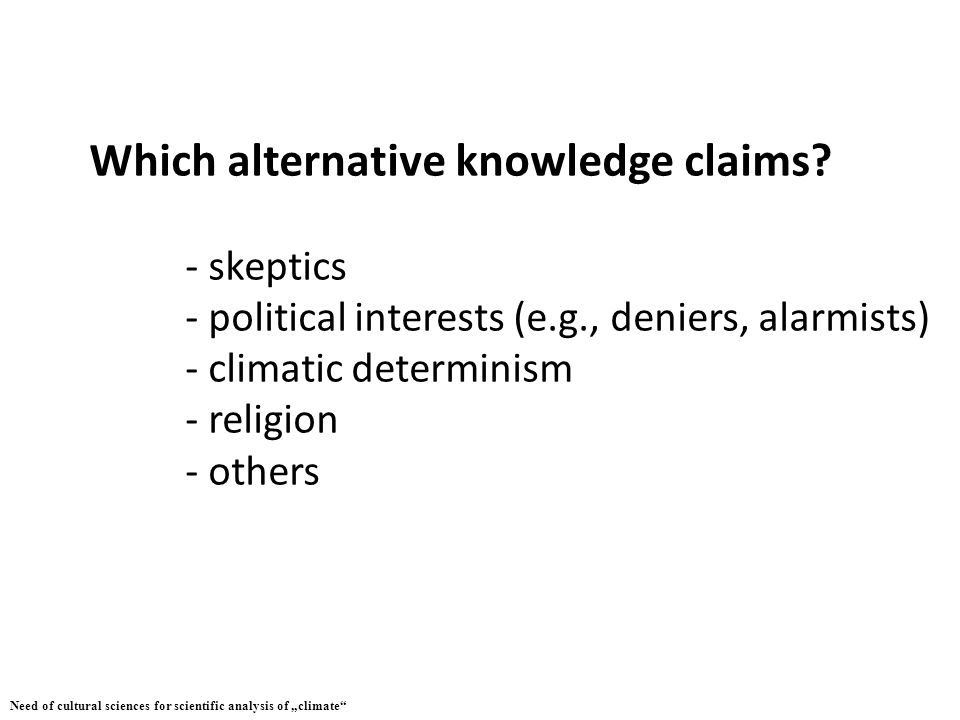 Which alternative knowledge claims