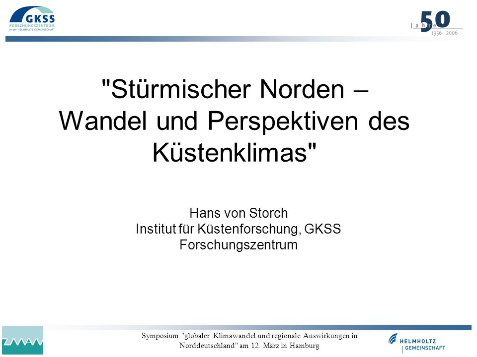 Stürmischer Norden – Wandel und Perspektiven des Küstenklimas