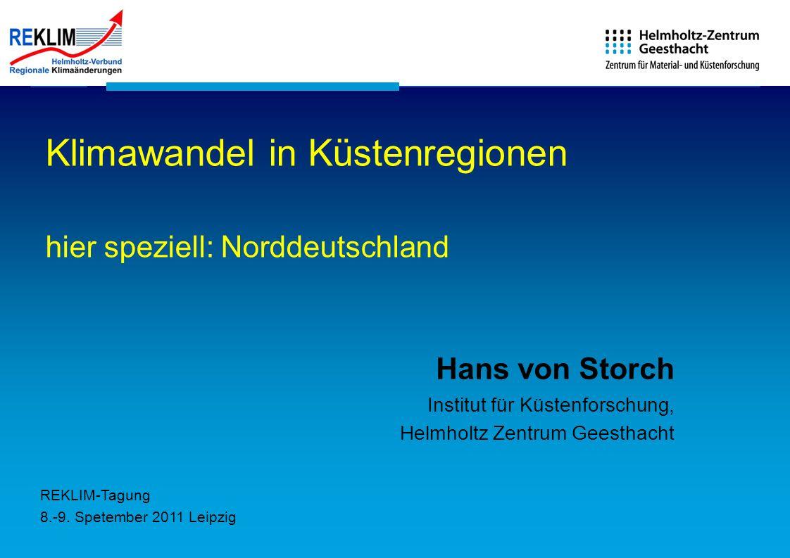 Klimawandel in Küstenregionen hier speziell: Norddeutschland