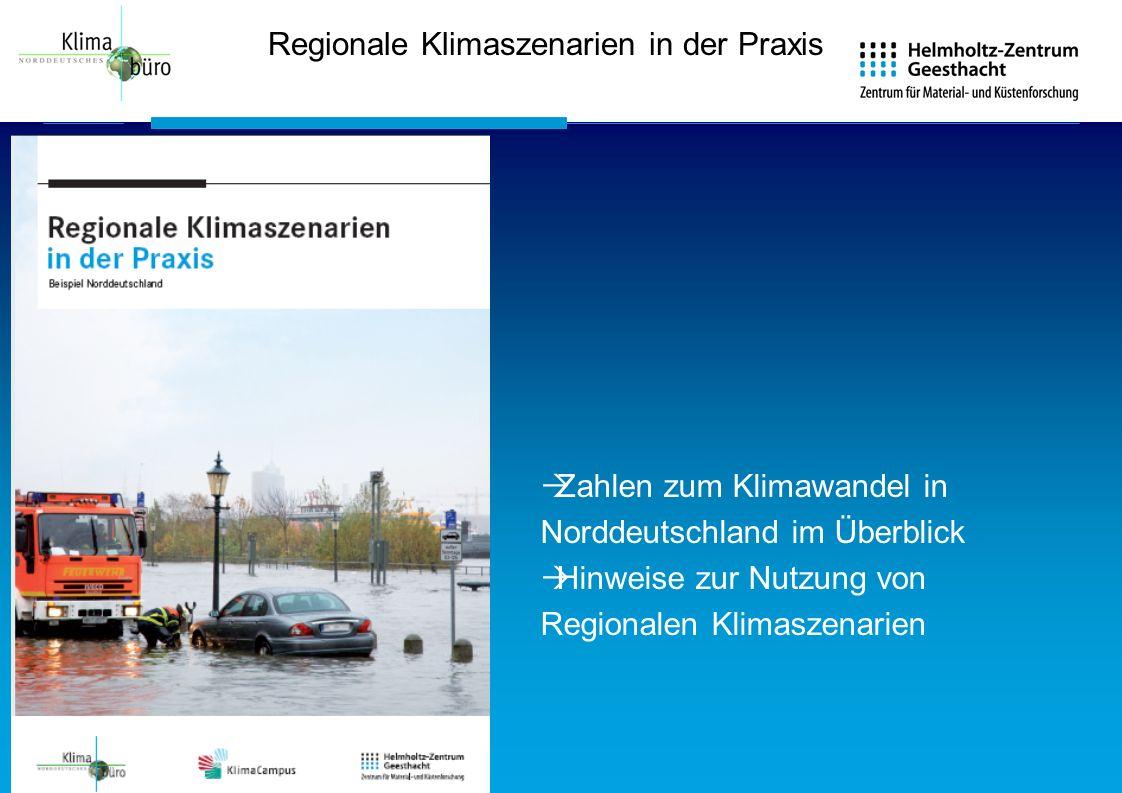 Regionale Klimaszenarien in der Praxis